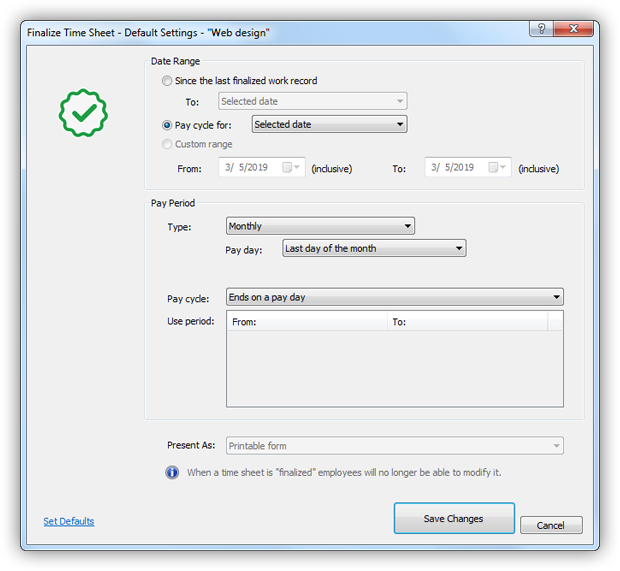 Finalize Time Sheet - Default Settings